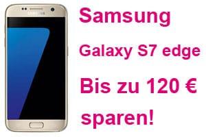 Telekom Aktion: Samsung Galaxy S7 edge bis zu 120 € sparen