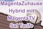 Telekom MagentaZuhause Hybrid mit MagentaTV Sat Tarife (Satellit-TV)