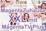 Telekom MagentaZuhause XXL mit MagentaTV Plus