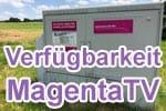 Verfügbarkeit Telekom MagentaTV prüfen (Fernsehen / Entertain TV)