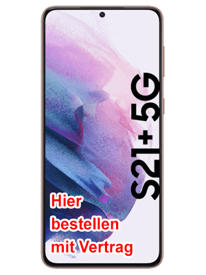 Telekom - Samsung Galaxy S21+ 5G - hier bestellen